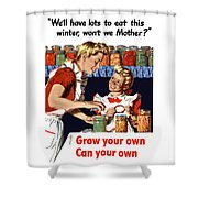 Grow Your Own Can Your Own  Shower Curtain