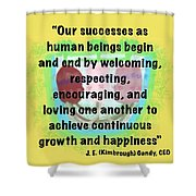 Growth With Humanity Shower Curtain
