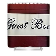 Guest Book  Shower Curtain