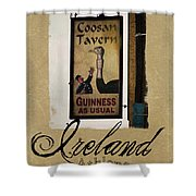 Guinness As Usual Athlone Ireland Shower Curtain