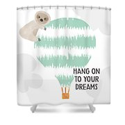Hang On To Your Dreams Sloth- Art By Linda Woods Shower Curtain