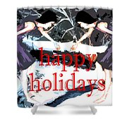 Happy Holidays 30 Shower Curtain
