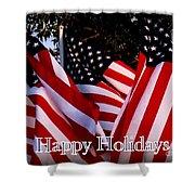 Happy Holidays Flag 1 Shower Curtain