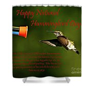 Happy Hummer Day Shower Curtain