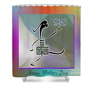 Happy Mother's Day   2 Shower Curtain