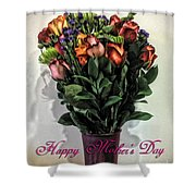 Happy Mother's Day Shower Curtain