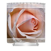 Happy Mother's Day Soft Rose Shower Curtain