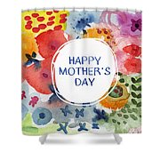Happy Mothers Day Watercolor Garden- Art By Linda Woods Shower Curtain