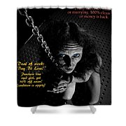 Happy Vlad's Obedient Lady Store Shower Curtain