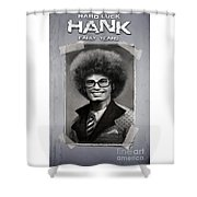 Hard Luck Hank--early Years Shower Curtain