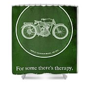Harley Davidson Model 10b,1914 For Some There's Therapy, For The Rest Of Us There's Motorcycles Shower Curtain
