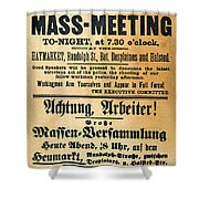 Haymarket Handbill, 1886 Shower Curtain