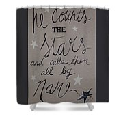 He Counts The Stars Shower Curtain