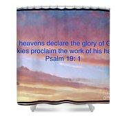 He Created The Heavens  Shower Curtain