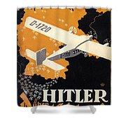 Hitler Uber Deutschland, Germany - Retro Travel Poster - Vintage Poster Shower Curtain