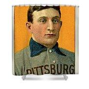 Honus Wagner, Pittsburg Pirates Shower Curtain