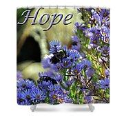 Hope  Shower Curtain