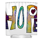 Hopeful Futures Abstract Inspirational Art By Omaste Witkowski Shower Curtain