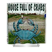 House  Full Of Crabs Shower Curtain