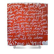 How Deep Is Your Love Shower Curtain