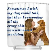 Human And Dog Face To Face  Shower Curtain