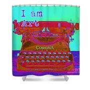 I Am Art Typewriter Shower Curtain