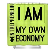 I Am My Own Economy Shower Curtain