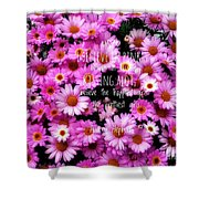 I Believe In Pink Daisies Shower Curtain
