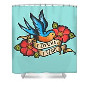 I Do What I Want Vintage Bluebird And Rose Tattoo Shower Curtain