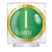 I For Indian Shower Curtain