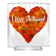 I Love Autumn Red Aspen Leaf Heart 1 Shower Curtain