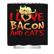 I Love Bacon And Cats Shower Curtain
