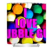 I Love Bubble Gum Shower Curtain
