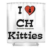 I Love Ch Kitties Awareness Shower Curtain
