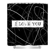 I Love You Word Art Shower Curtain