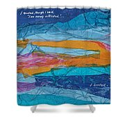 I Trusted - Psalm 116-10 Shower Curtain