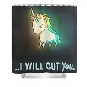 I Will Cut You Shower Curtain
