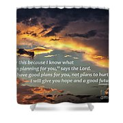 I Will Give You Hope Shower Curtain
