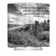 I Will Give You Rest Shower Curtain