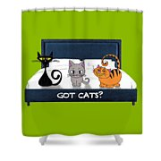 If You Have Cats Shower Curtain