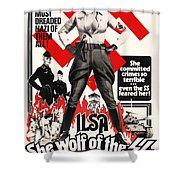 Ilsa - She Wolf Of The Ss 1975 Shower Curtain