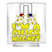 Im A Chick Magnet Chicken I Love Chickens Shower Curtain