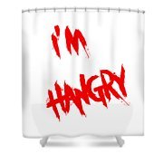 I'm Hangry Shower Curtain