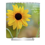 In Him Was Life Shower Curtain