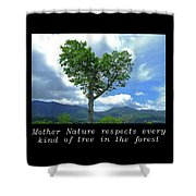 Inspirational-mother Nature Shower Curtain