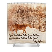 Inspirational Quote Horse Photo Shower Curtain