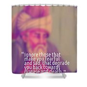 Inspirational Quotes - Motivational - 160 Shower Curtain