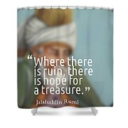 Inspirational Quotes - Motivational - 163 Shower Curtain