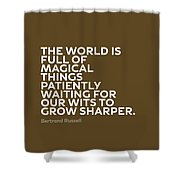Inspirational Quotes Series 010 Bertrand Russell Shower Curtain