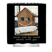Inspirational- The World Smiles With You Shower Curtain